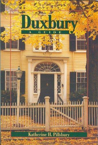 Duxbury, A Guide, Pillsbury, Katherine H.