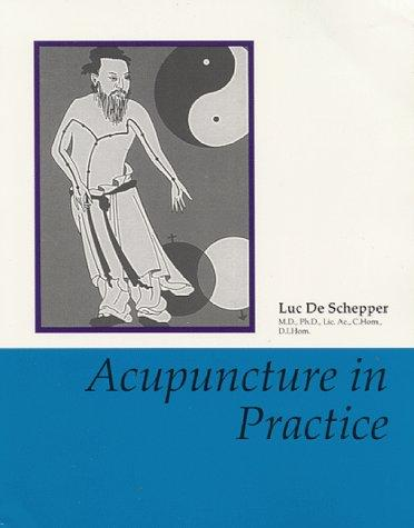 Acupuncture in Practice (Kearney/Bandley professional series), Shepper, Luc De