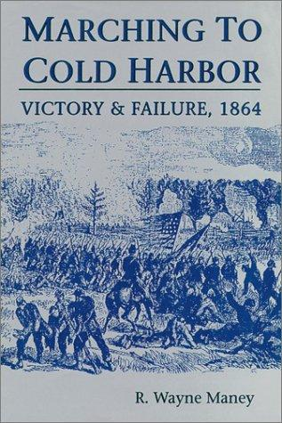 Download Marching to Cold Harbor