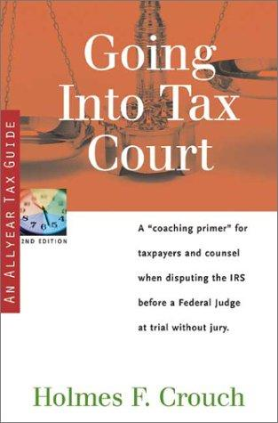 Going into tax court