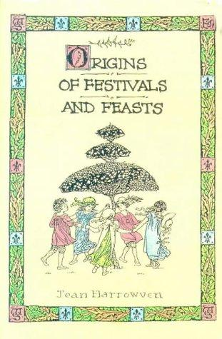Origins of Festivals and Feasts