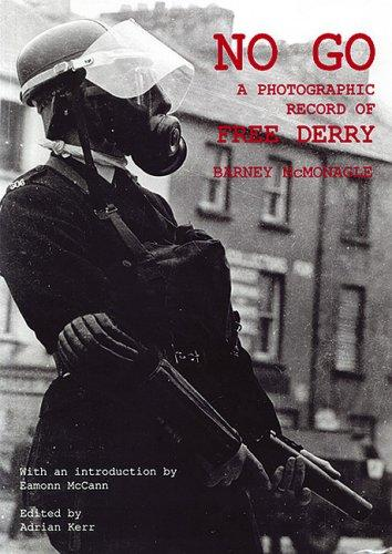 Image for No Go: A Photographic Record of Free Derry