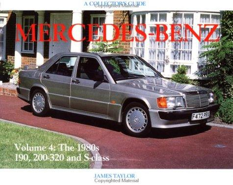 Image for Mercedes-Benz since 1945 Volume 4: The 1980's 190, 200-320 and S-class