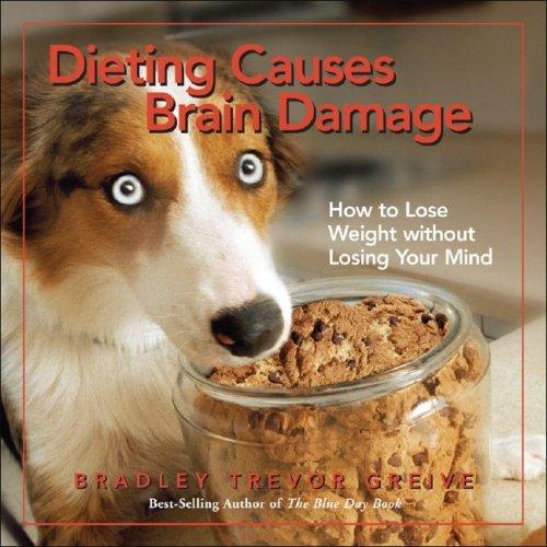 Download Dieting Causes Brain Damage