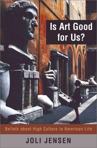 Is Art Good for Us?