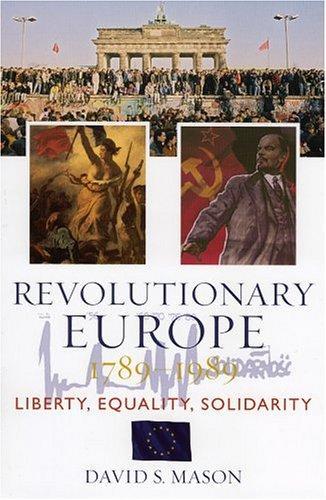 Revolutionary Europe 1789-1989