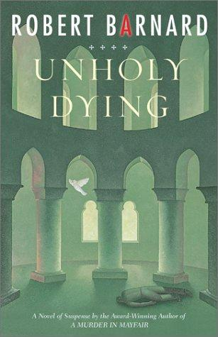 Unholy dying