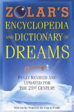 Download Zolar's encyclopedia and dictionary of dreams