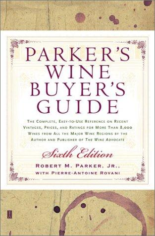 Download Parker's wine buyer's guide.