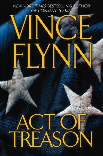 Download Act of Treason (Mitch Rapp Novels)