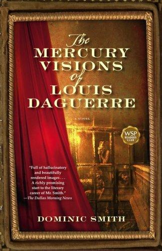 Download The Mercury Visions of Louis Daguerre