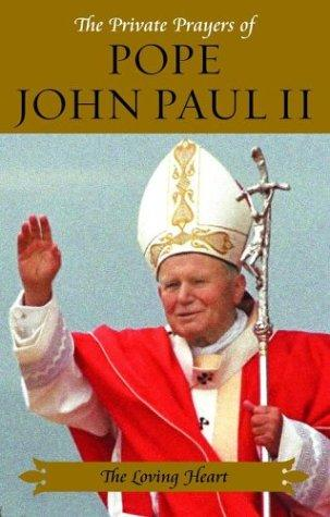 Download The private prayers of Pope John Paul II.