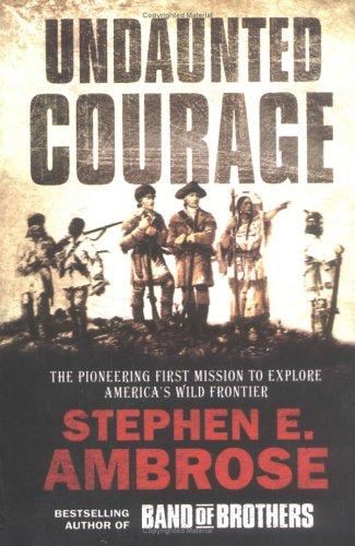 Download Undaunted Courage