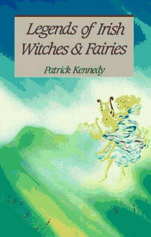 Legends of Irish witches and fairies