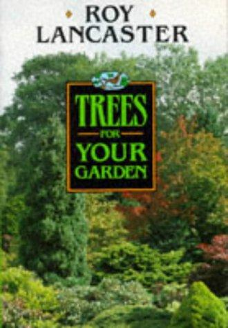 Download Trees for Your Garden