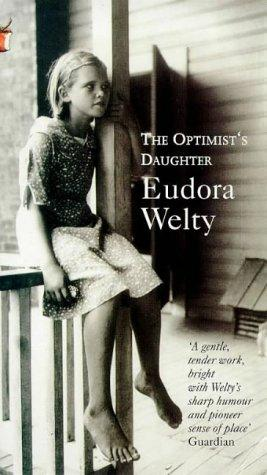 The Optimist's Daughter (Virago Modern Classics)