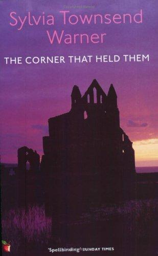 The Corner That Held Them (Virago Modern Classics)