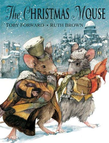 The Christmas Mouse by Toby (ill Ruth Brown) Forward
