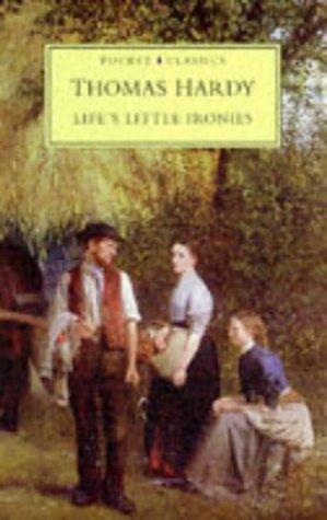 Life's Little Ironies (Pocket Classics)