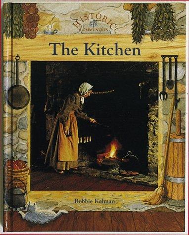Download The Kitchen (Historic Communities)