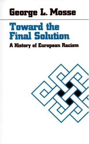 Toward the Final Solution