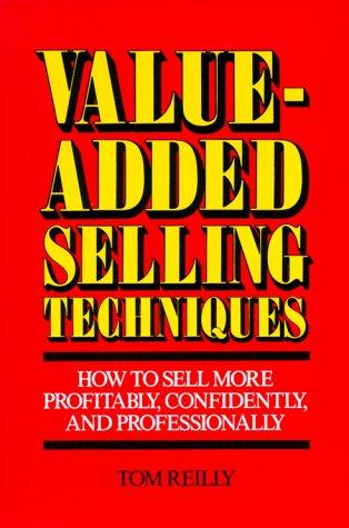 Value-added selling techniques