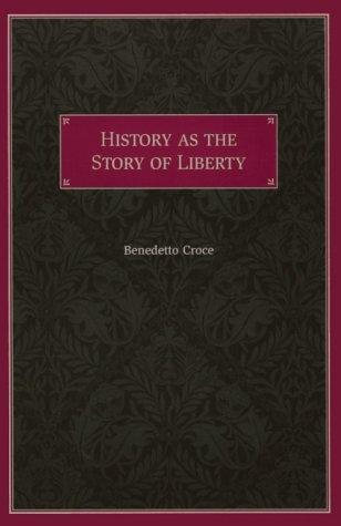History As the Story of Liberty