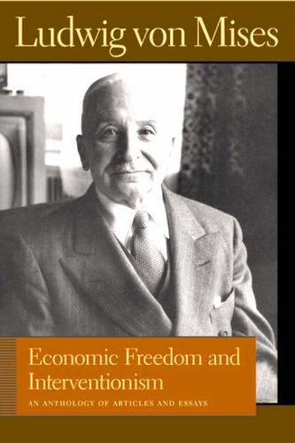 Economic Freedom And Interventionism