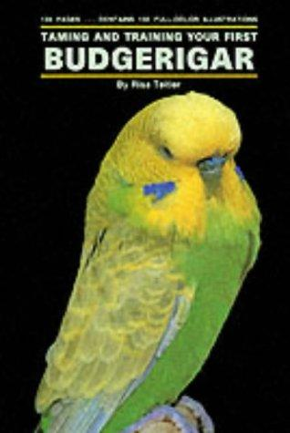 Download Taming and Training Your First Budgerigar