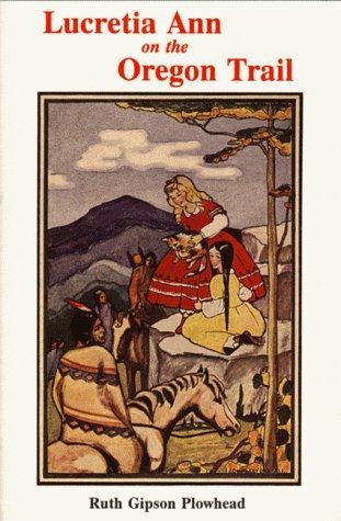 Download Lucretia Ann on the Oregon Trail