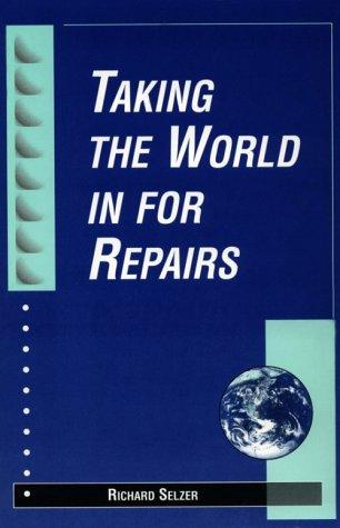 Download Taking the World in for Repairs