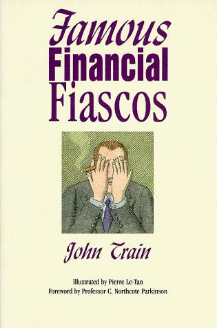 Download Famous financial fiascos
