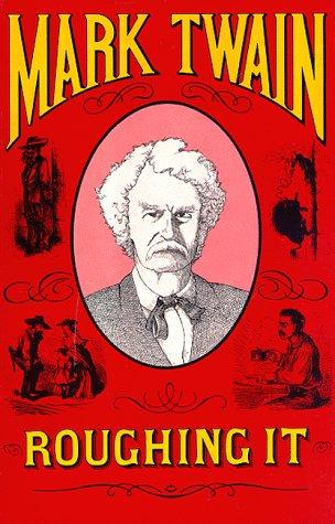 Roughing It, Twain, Mark; Eminent Artists (Illustrators)