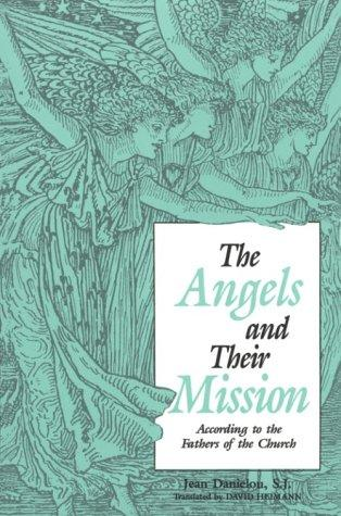 Download Angels and Their Mission