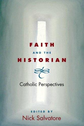 Faith and the Historian