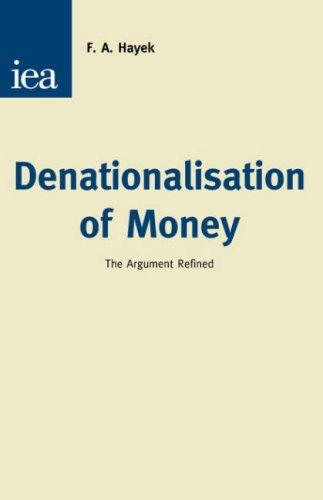Download Denationalisation of Money
