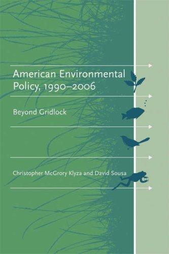 American Environmental Policy, 1990-2006