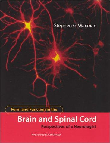 Download Form and Function in the Brain and Spinal Cord