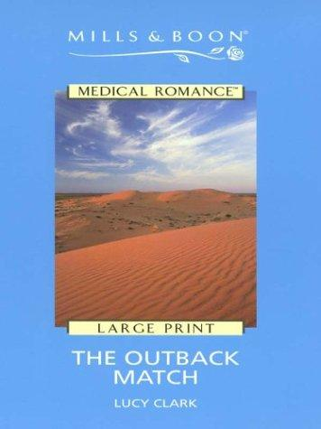 The Outback Match by Lucy Clark