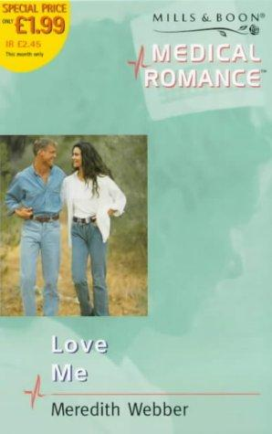 Download Love Me (Medical Romance)