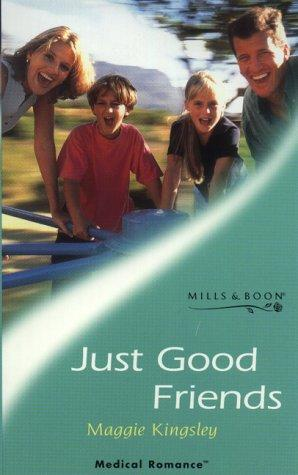 Download Just Good Friends (Medical Romance)