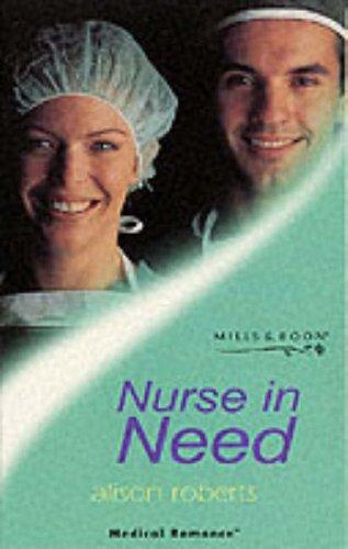 Nurse in Need (Medical Romance) (Open Library)
