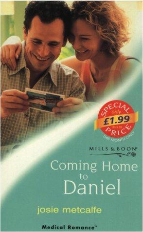 Download Coming Home to Daniel (Medical Romance)