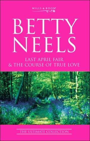 Download Last April Fair (Betty Neels: The Ultimate Collection)
