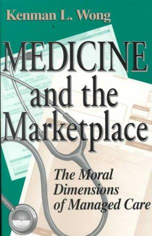Download Medicine and the Marketplace