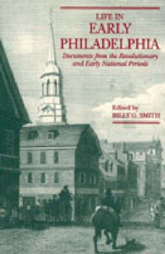 Download Life in Early Philadelphia