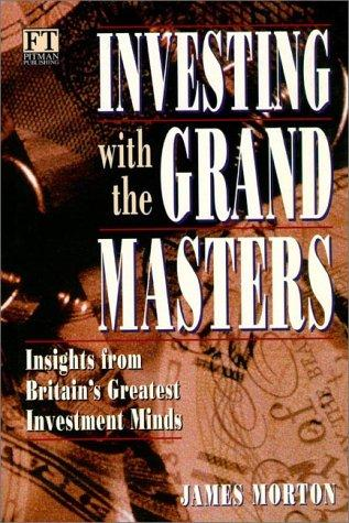 Investing with the Grand Masters