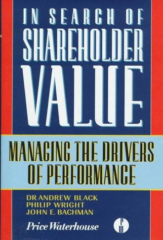 In Search of Shareholder Value, Black, Andrew