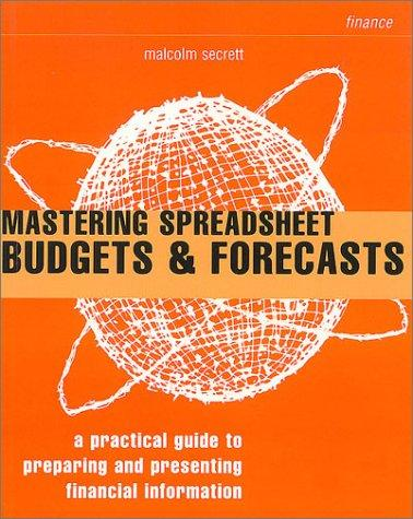 Mastering Spreadsheet Budgets and Forecasts
