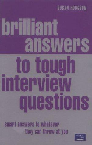 Download Brilliant Answers to Tough Interview Questions